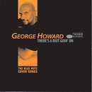 There's A Riot Goin' On/George Howard