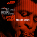 The Complete George Braith Blue Note Sessions (Remastered / Rudy Van Gelder Edition)/George Braith