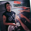 Born To Be Bad/George Thorogood And The Destroyers