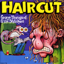 Haircut/George Thorogood And The Destroyers