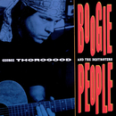 Boogie People/George Thorogood And The Destroyers