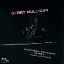 California Concerts - Volume 2/Gerry Mulligan