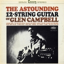 The Astounding 12-String Guitar Of/Glen Campbell