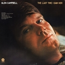 The Last Time I Saw Her/Glen Campbell