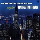 Complete Manhattan Tower/Gordon Jenkins