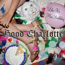 Like It's Her Birthday/Good Charlotte
