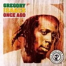 Once Ago/Gregory Isaacs
