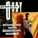 Man-Talk For Moderns Vol. X/Greg Osby