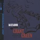 The Matador/Grant Green
