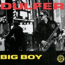 Big Boy/Hans Dulfer