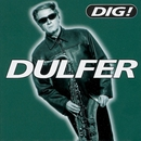 Dig!/Hans Dulfer