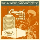 The Capitol Vaults Jazz Series/Hank Mobley