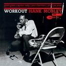 Workout/Hank Mobley