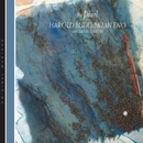 The Pearl/Harold Budd/Brian Eno