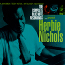 The Complete Blue Note Recordings Of Herbie Nichols/Herbie Nichols