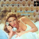 Your Number, Please.../Julie London