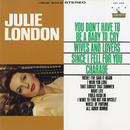 You Don't Have to Be a Baby to Cry/Julie London