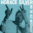 Horace Silver & The Jazz Messengers/Horace Silver