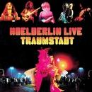 Traumstadt Live/Hoelderlin