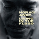 Living In The Flood/Horace Andy