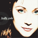 Dark Dear Heart/Holly Cole