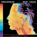 New Faces/Hoelderlin