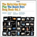 The Beach Boys Songbook Vol. 2/Hollyridge Strings