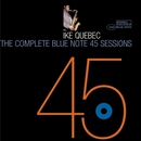 The Complete 45 Sessions/Ike Quebec