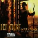 War & Peace Volume 1 (The War Disc)/Ice Cube