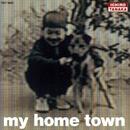 MY HOME TOWN/田中一郎