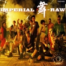 IMPERIAL 舞(BU) -RAW/インペリアルJB'S
