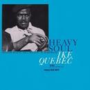 Heavy Soul/Ike Quebec