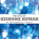 The Hits Of Kishore Kumar - An Instrumental Tribute/Instrumental Performers