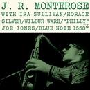 J. R. Monterose (Rudy Van Gelder Edition)/J.R. Monterose