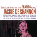 Breakin' It Up On The Beatles Tour!/Jackie DeShannon