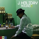 Round Two/J. Holiday