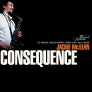 Consequence/Jackie McLean