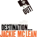 Destination Out (The Rudy Van Gelder Edition)/Jackie McLean