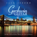 Gershwin On Guitar - Gershwin Classics Featuring Guitar And Orchestra/Jack Jezzro