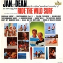 Ride The Wild Surf/Jan & Dean