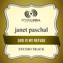 God Is My Refuge (Studio Track)/Janet Paschal