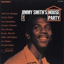 House Party (The Rudy Van Gelder Edition)/Jimmy Smith