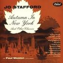 Autumn In New York/Jo Stafford
