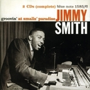 Groovin' At Small's Paradise (The Rudy Van Gelder Edition)/Jimmy Smith