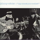 Hey, Where's Your Brother?/Johnny Winter