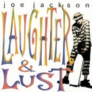 Laughter And Lust/Joe Jackson