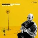 Steady Groovin': The Blue Note Groove Sides/John Scofield