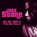 Tell Me 'Bout It (A Yam Who? Rework)/Joss Stone