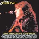 Mis Mejores Canciones - 17 Super Exitos/Jose Feliciano