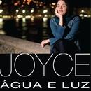 Agua E Luz/Joyce